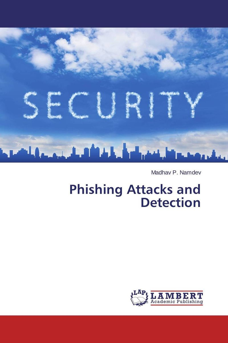 Phishing Attacks and Detection design a spam detector by analyzing user and e mail behavior