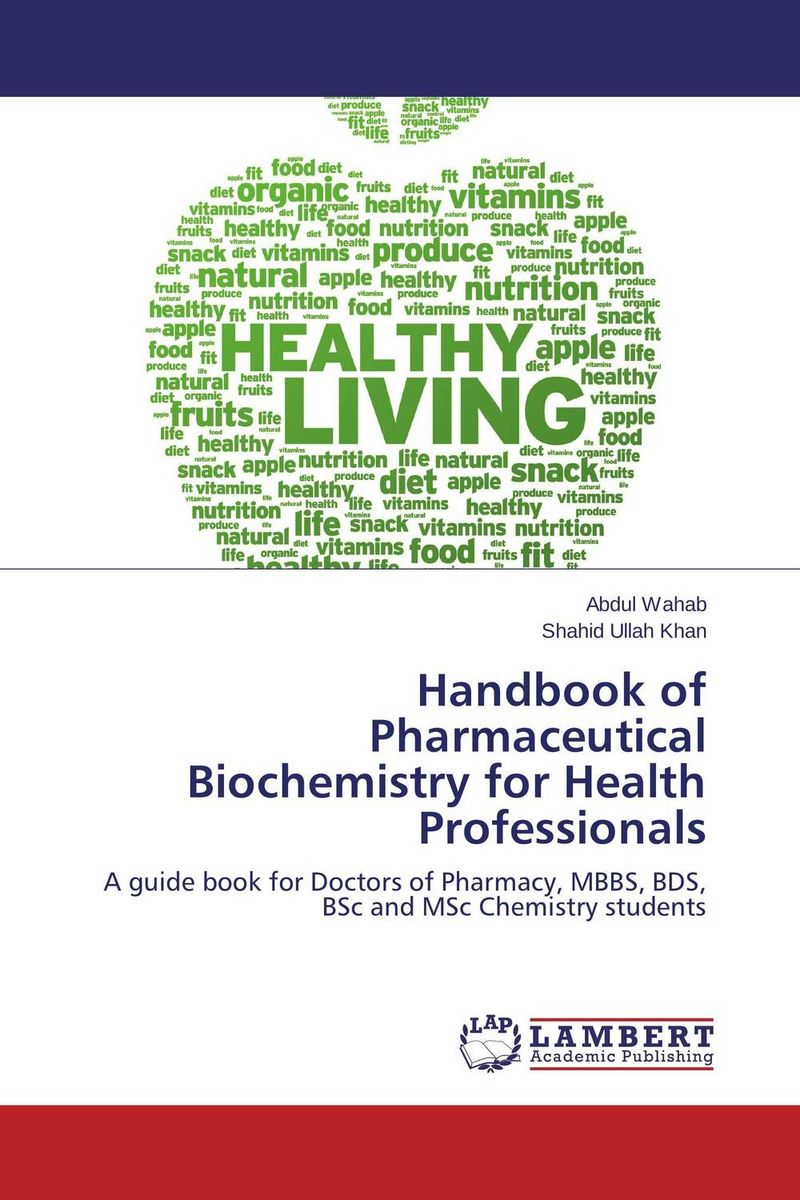 Handbook of Pharmaceutical Biochemistry for Health Professionals medical biochemistry and biotechnology