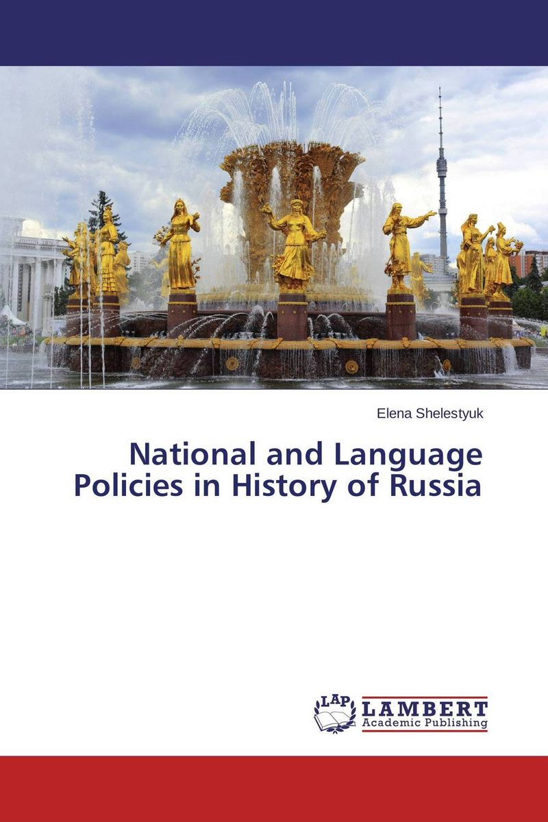 National and Language Policies in History of Russia language change and lexical variation in youth language
