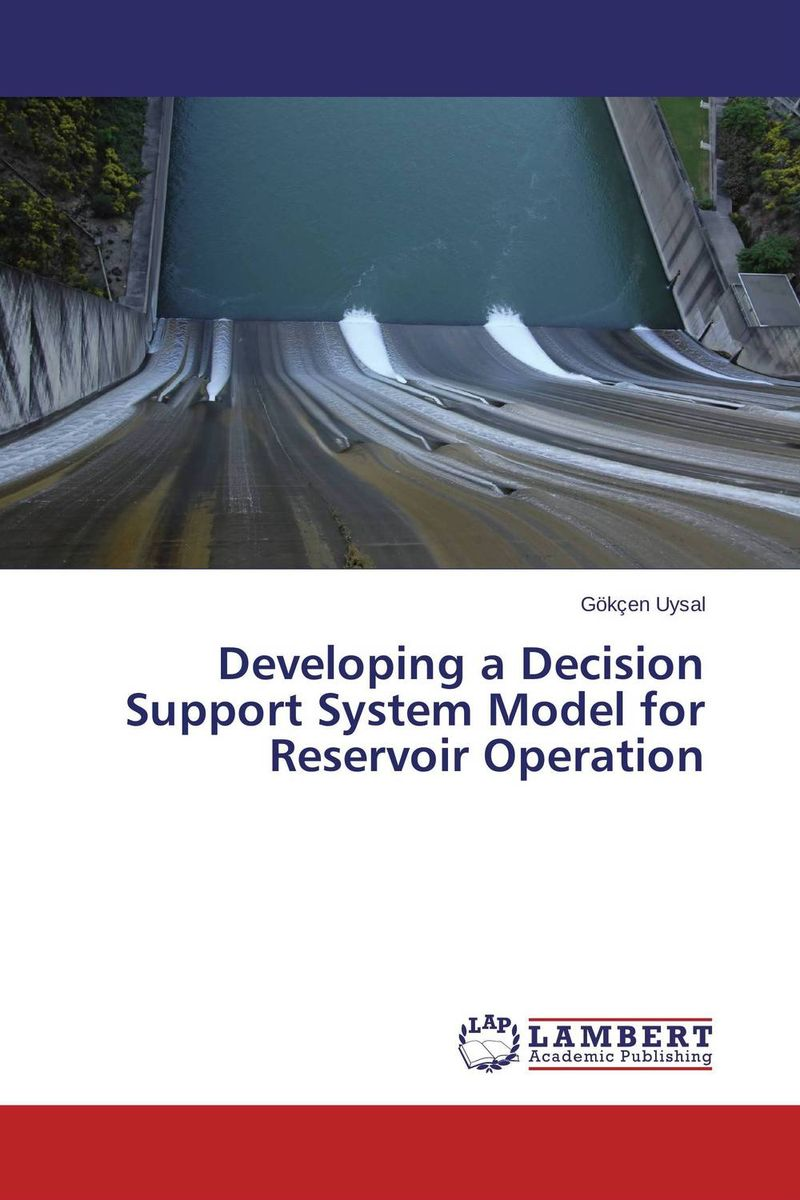Developing a Decision Support System Model for Reservoir Operation dam and reservoir optimization model aswan high dam reservoir egypt
