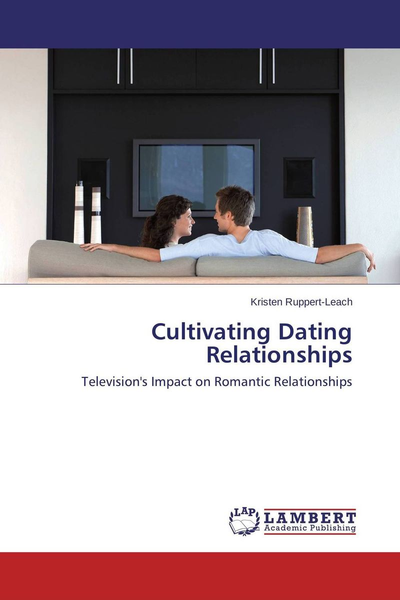 Cultivating Dating Relationships the comedy of errors