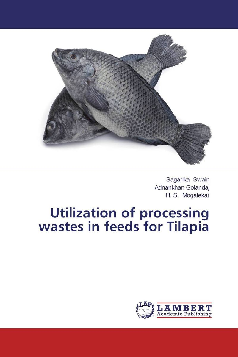 Utilization of processing wastes in feeds for Tilapia utilization of palm oil mill wastes
