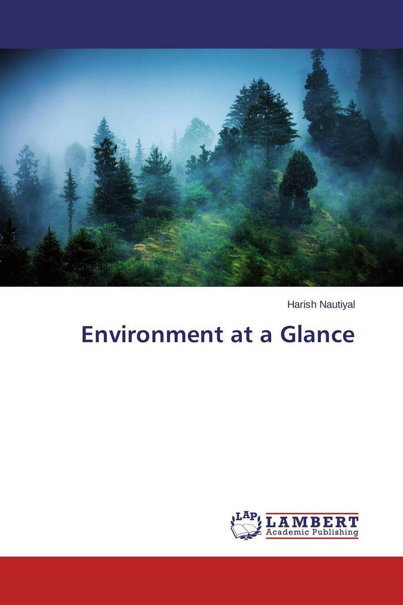 Environment at a Glance harish nautiyal environment at a glance
