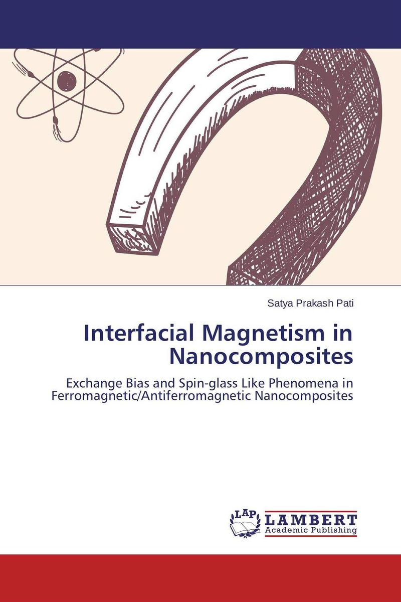 Interfacial Magnetism in Nanocomposites numan akdogan and hartmut zabel origin of magnetism in oxide based diluted magnetic semiconductors