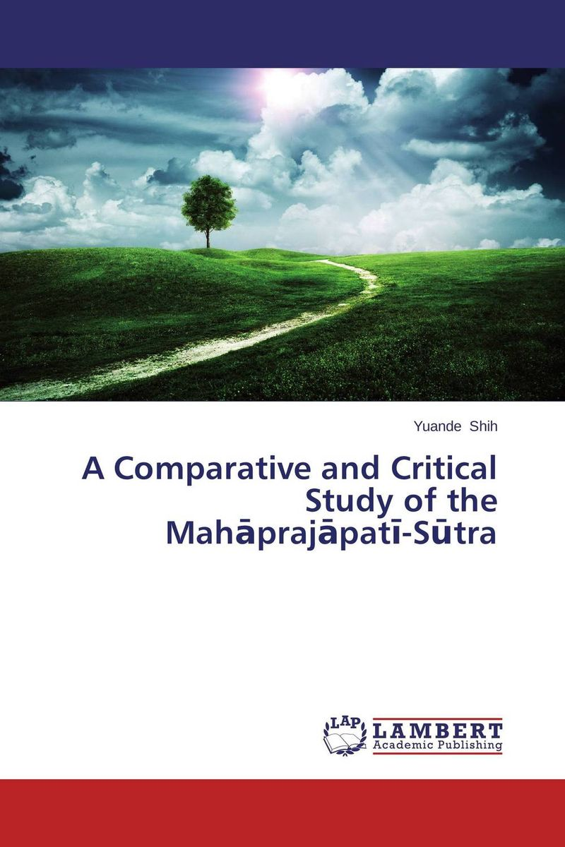 A Comparative and Critical Study of the Mahaprajapati-Sutra lectures on the heart sutra master q s lectures on buddhist sutra language chinese