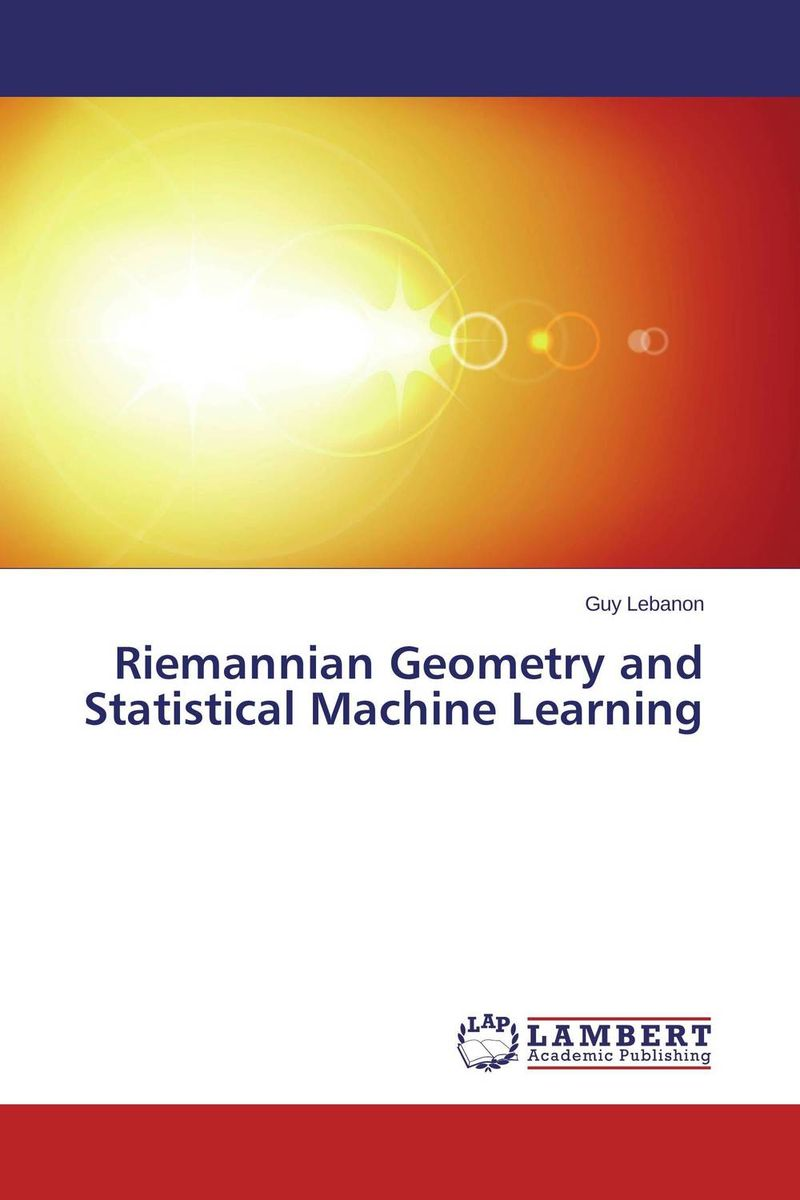 Riemannian Geometry and Statistical Machine Learning machine learning in agroecology