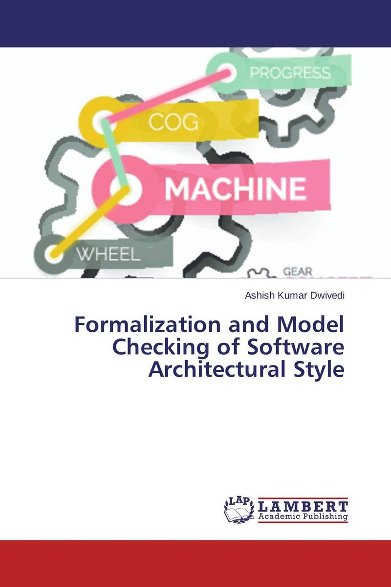 Formalization and Model Checking of Software Architectural Style b style bs002ewqvn71 b style