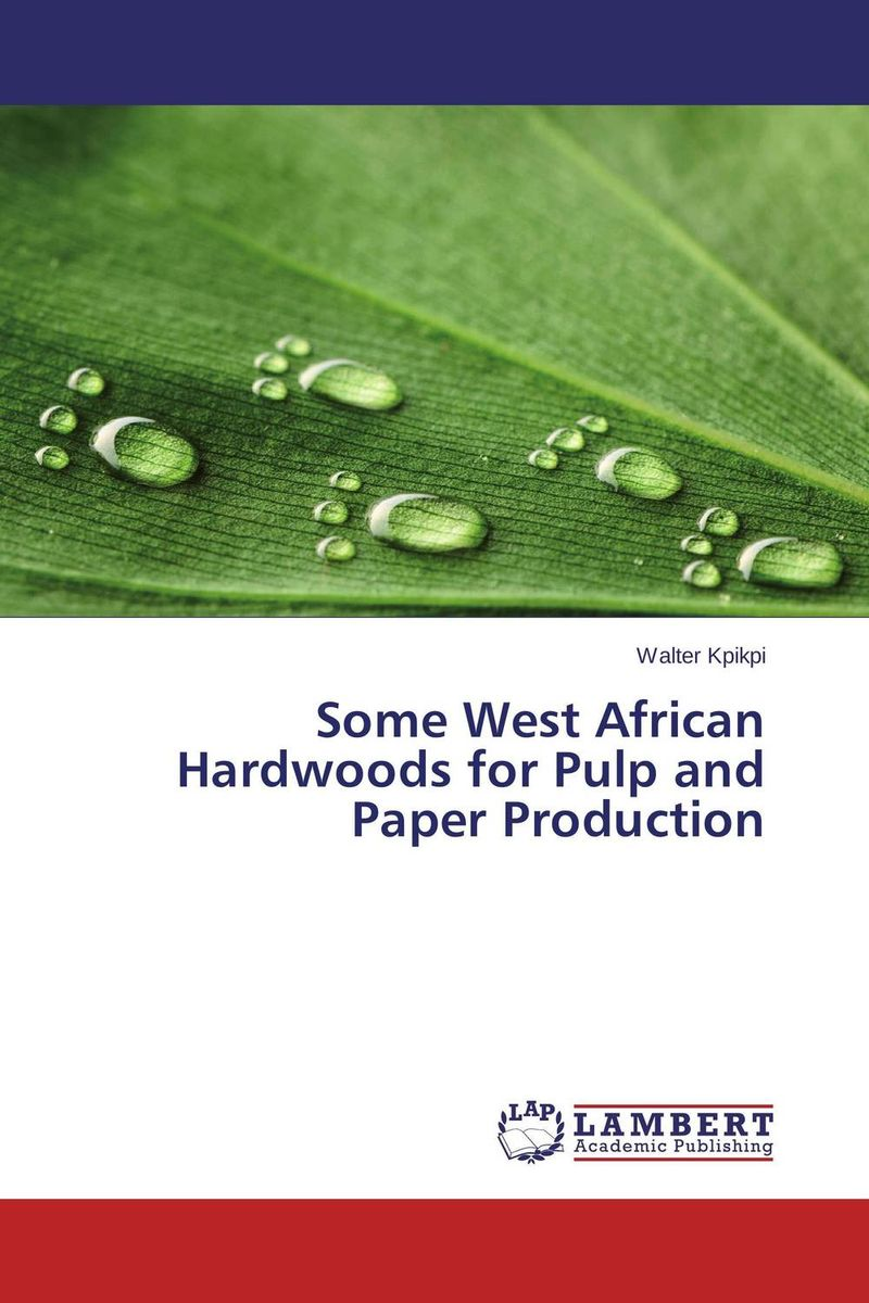 Some West African Hardwoods for Pulp and Paper Production