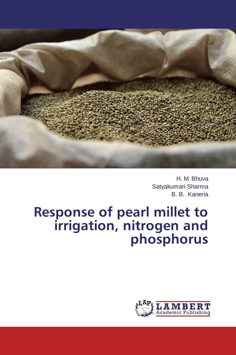 Response of pearl millet to irrigation, nitrogen and phosphorus