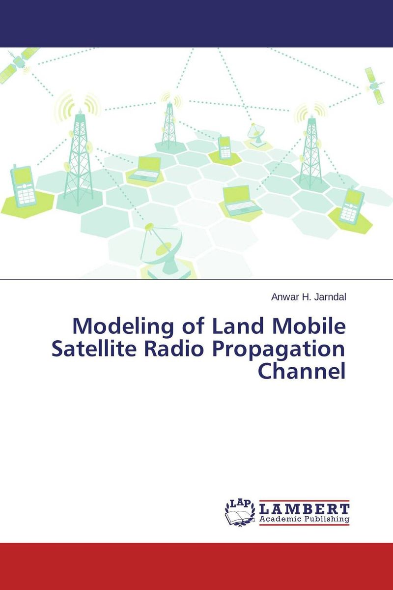 Modeling of Land Mobile Satellite Radio Propagation Channel