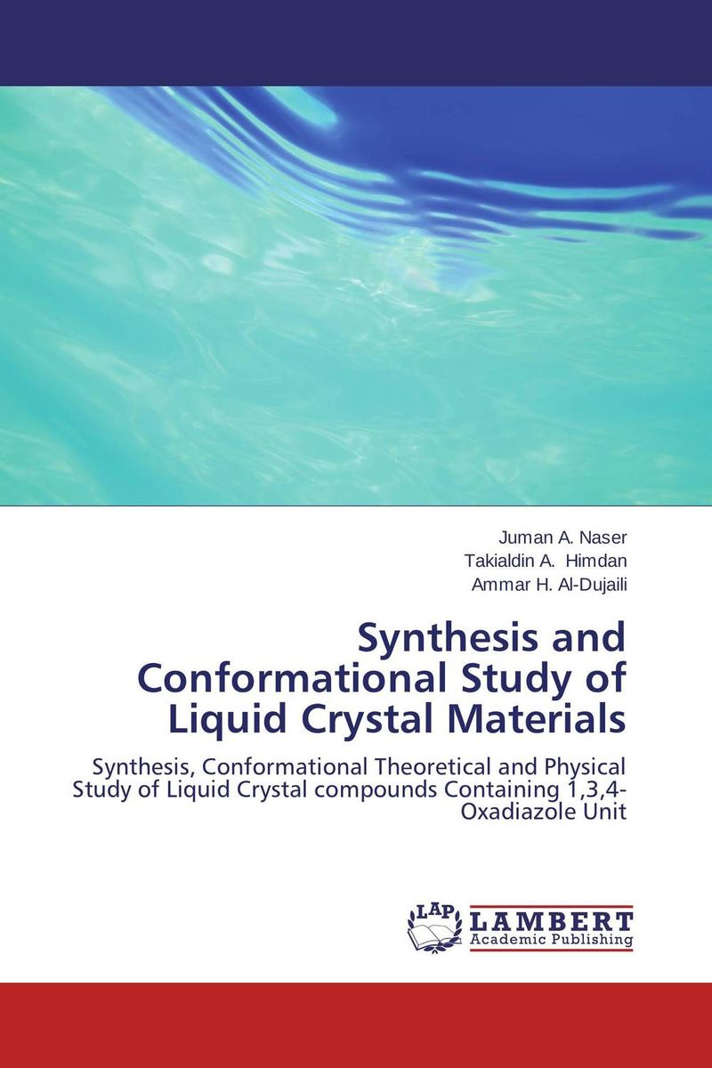 Synthesis and Conformational Study of Liquid Crystal Materials uni tec жидкие кристаллы liquid crystal 50 мл
