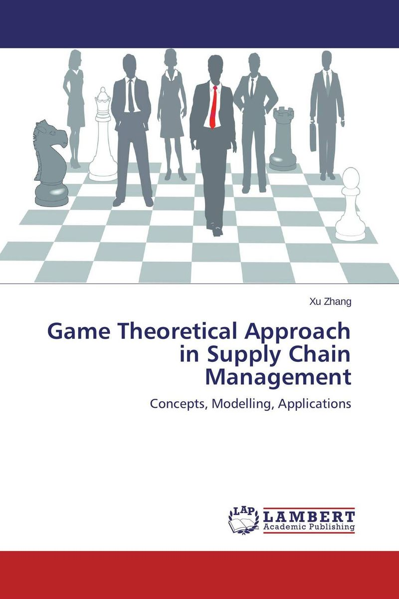 Game Theoretical Approach in Supply Chain Management robert davis a demand driven inventory optimization and replenishment creating a more efficient supply chain