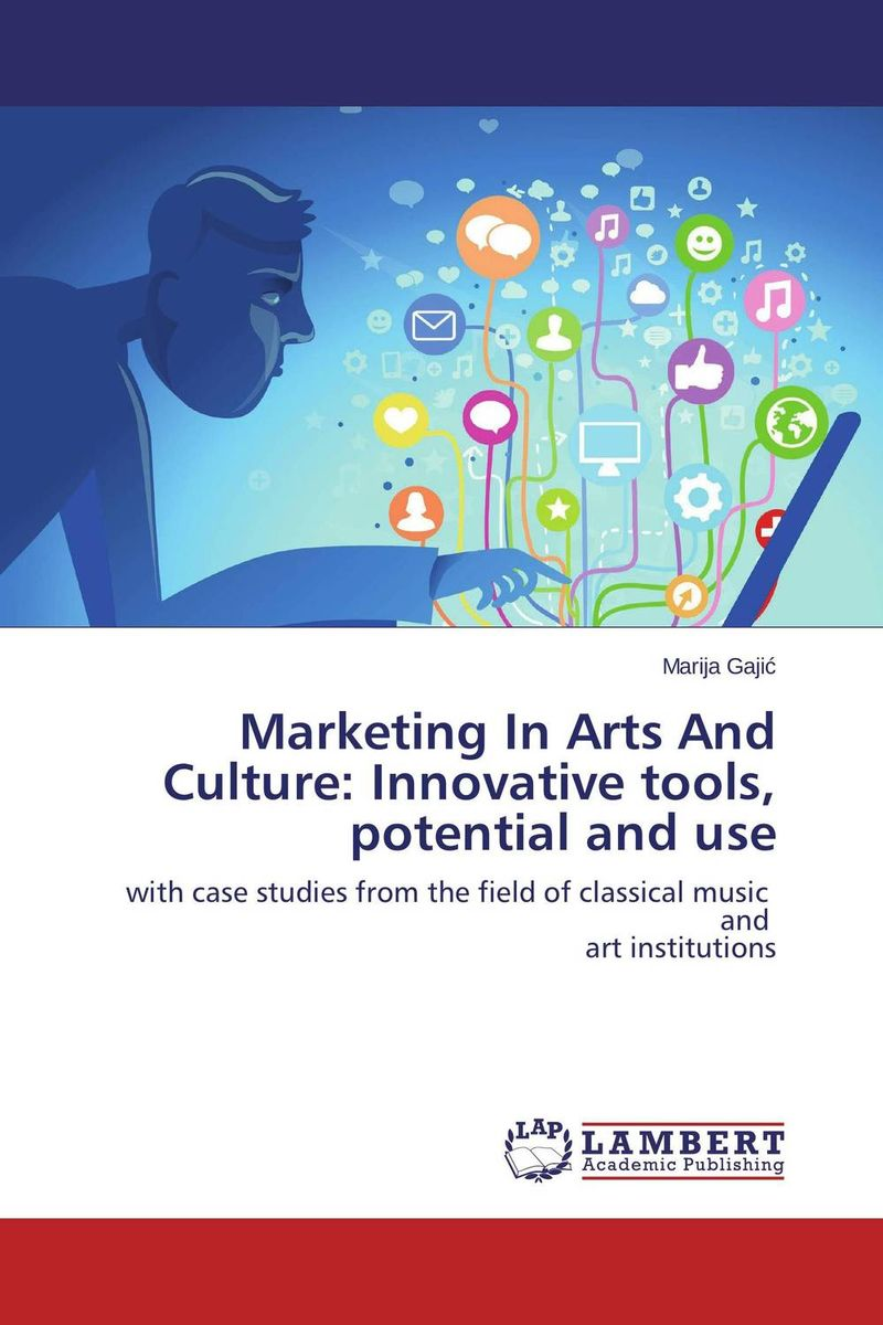Marketing In Arts And Culture: Innovative tools, potential and use stutz p michels b the tools 5 life changing techniques to unlock your potential