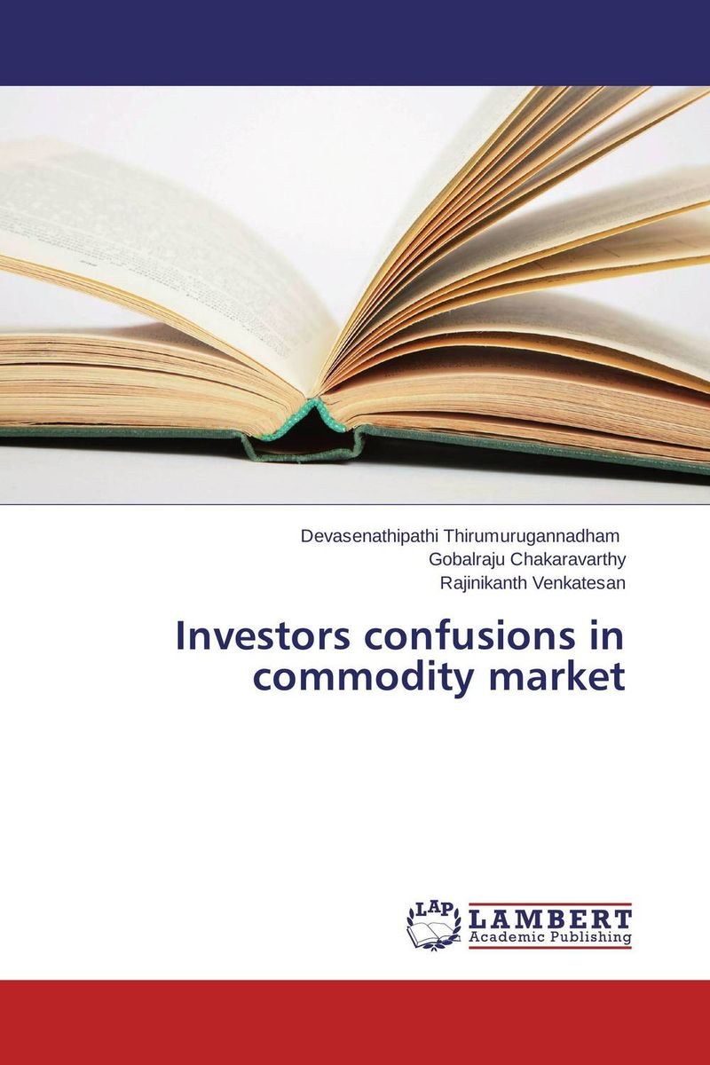Investors confusions in commodity market