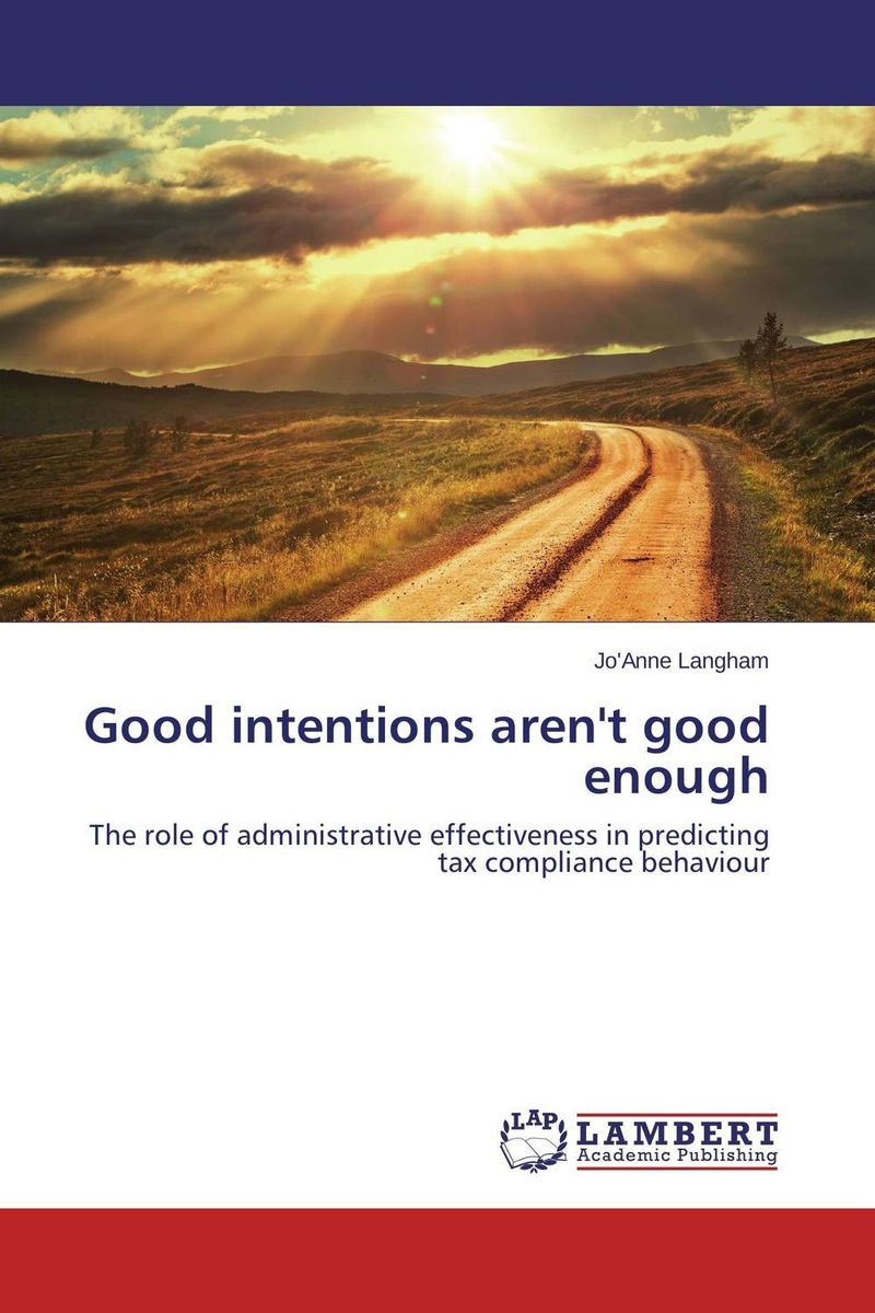 Good intentions aren't good enough david jackman the compliance revolution