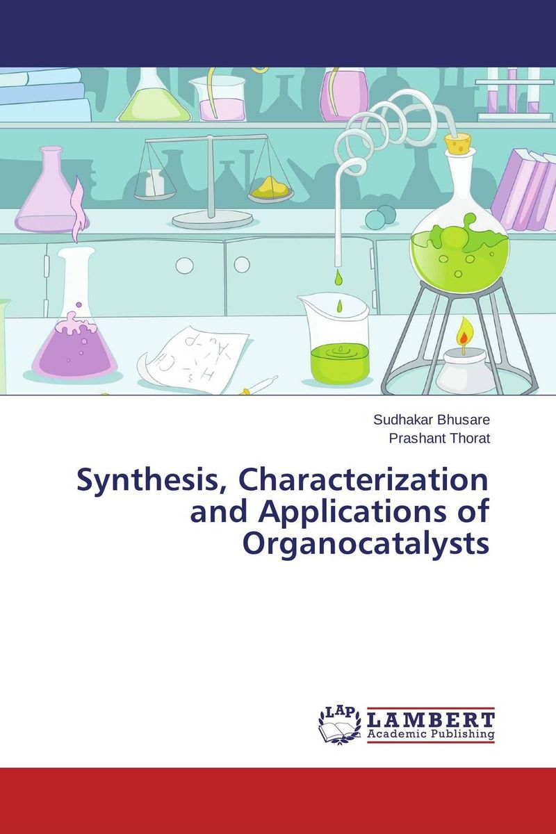 Synthesis, Characterization and Applications of Organocatalysts purnima sareen sundeep kumar and rakesh singh molecular and pathological characterization of slow rusting in wheat