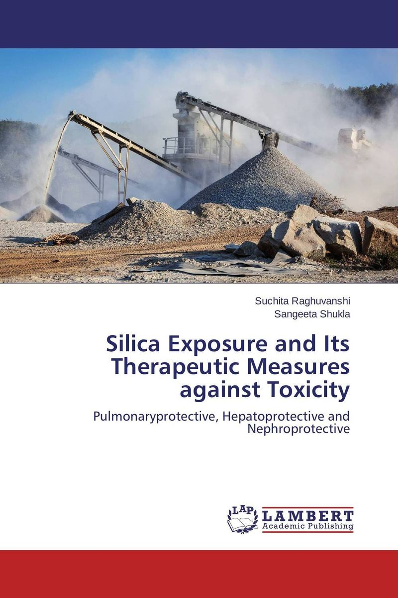 Silica Exposure and Its Therapeutic Measures against Toxicity wilailuk niyommaneerat and nyein nyein aung estimation and risk assessment of non dietary cadmium exposure