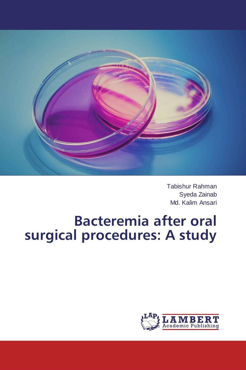 Bacteremia after oral surgical procedures: A study cryosurgery in oral and maxillofacial surgery