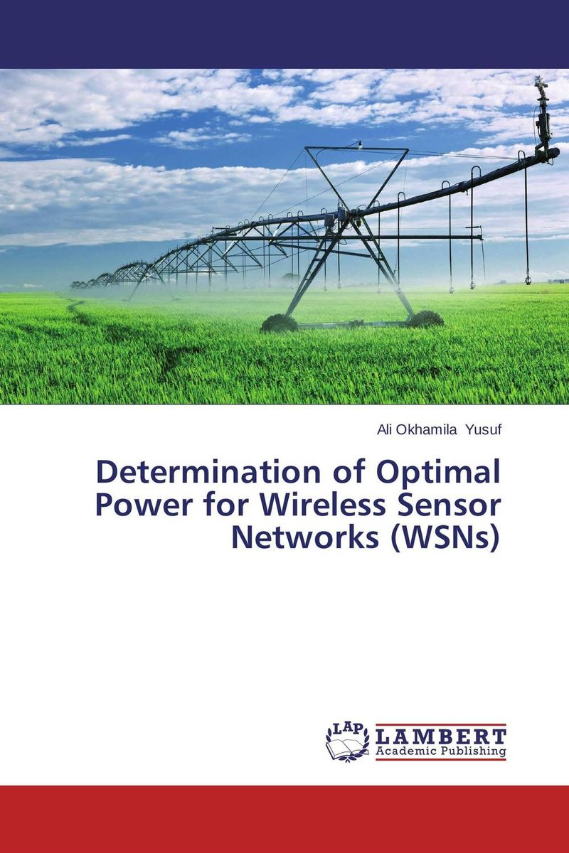 Determination of Optimal Power for Wireless Sensor Networks (WSNs) intrusion detection system architecture in wireless sensor network