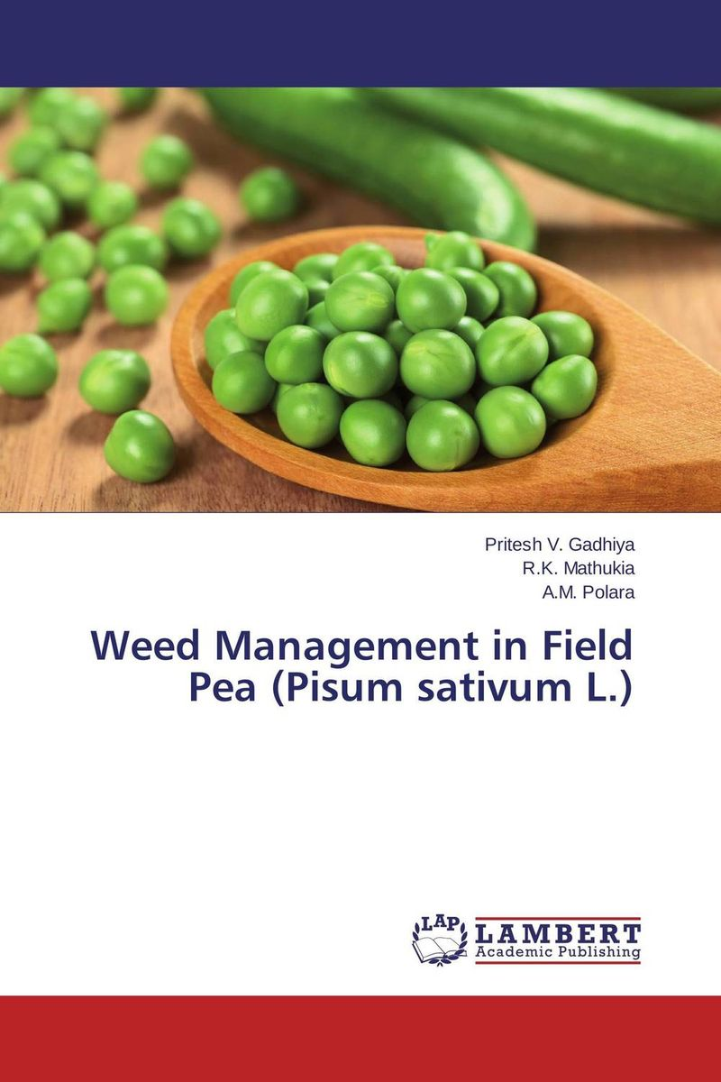 Weed Management in Field Pea (Pisum sativum L.) weed management in organic rice production
