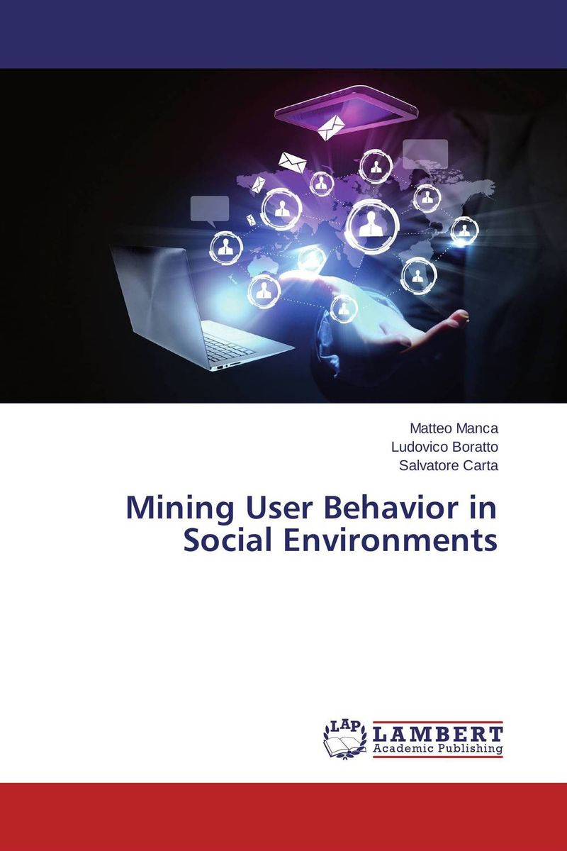 Mining User Behavior in Social Environments design a spam detector by analyzing user and e mail behavior