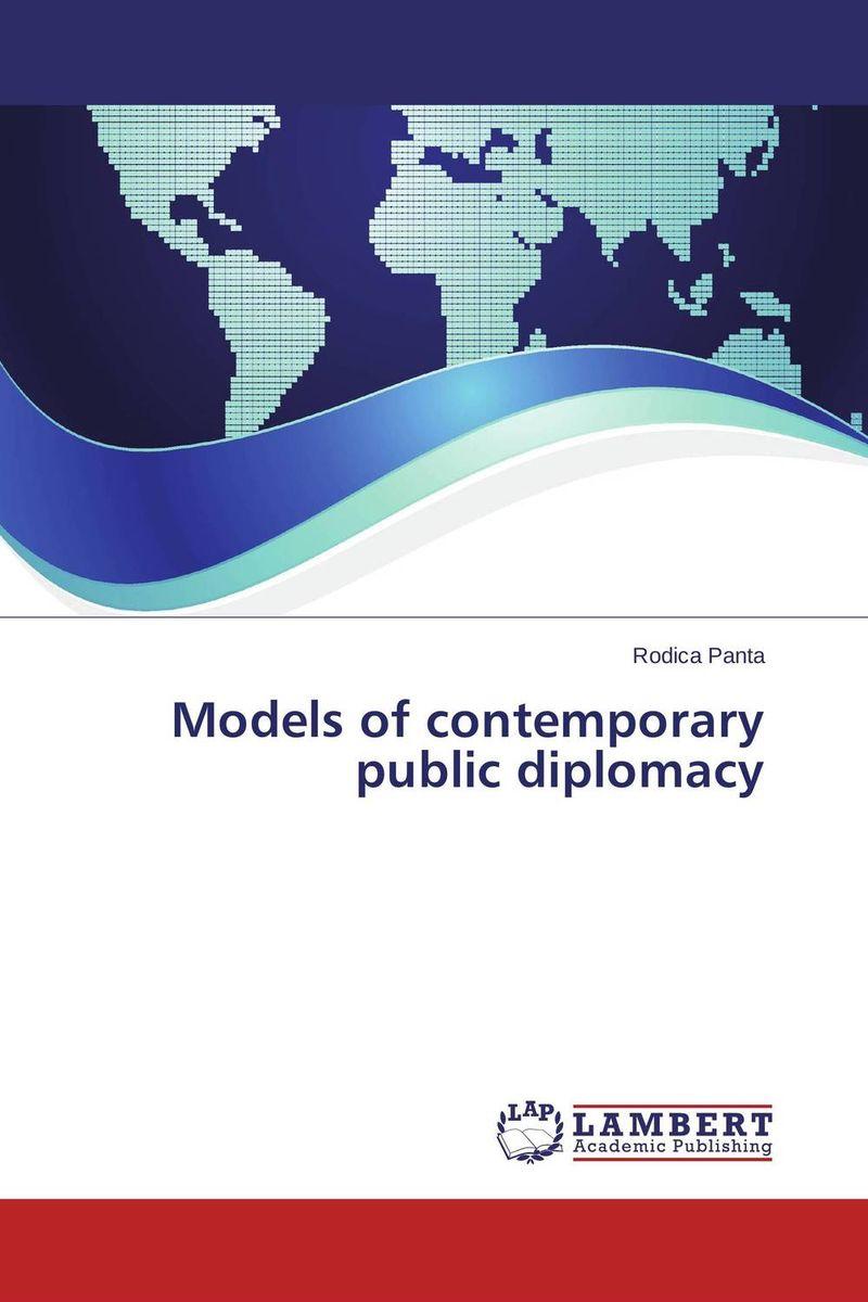 Models of contemporary public diplomacy public diplomacy in slovakia