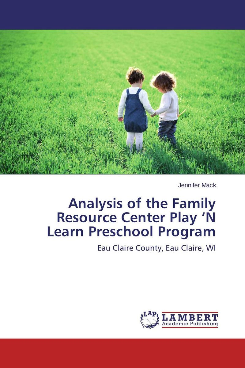 Analysis of the Family Resource Center Play 'N Learn Preschool Program