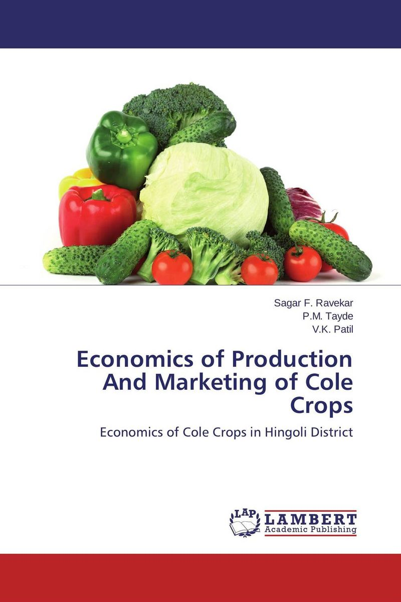 Economics of Production And Marketing of Cole Crops shoji lal bairwa rakesh singh and saket kushwaha economics of milk marketing