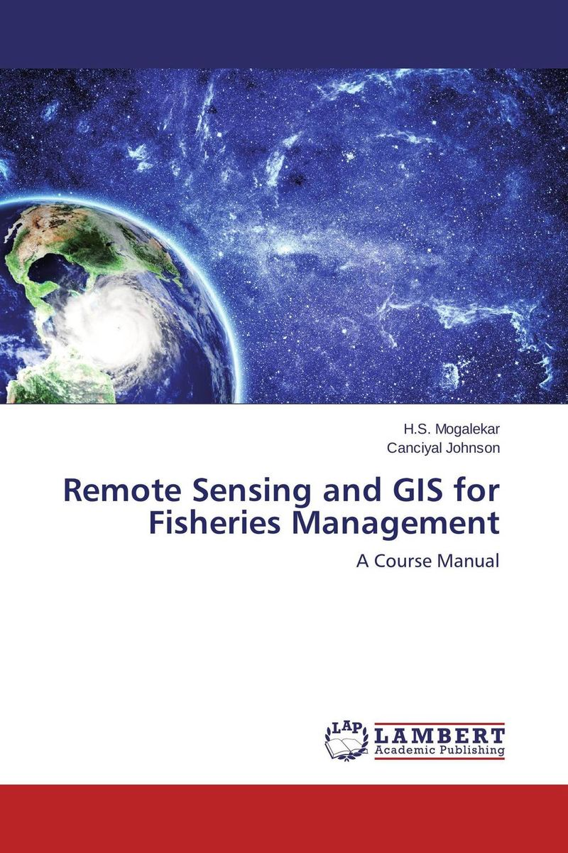Remote Sensing and GIS for Fisheries Management remote sensing inversion problems and natural hazards asradvances in space research volume 21 3