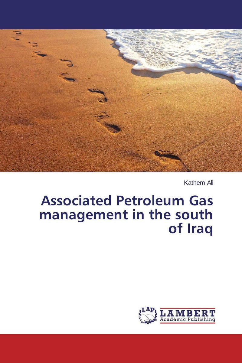 Associated Petroleum Gas management in the south of Iraq arvinder pal singh batra jeewandeep kaur and anil kumar pandey factors associated with breast cancer in amritsar region