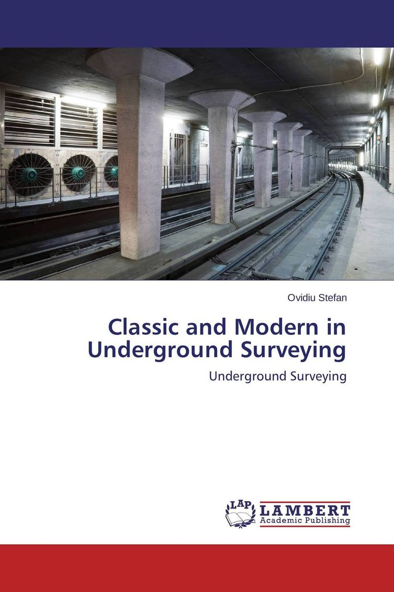 Classic and Modern in Underground Surveying modern surveying technologies used for tall constructions