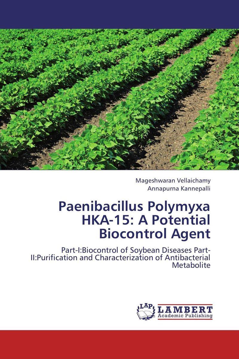 Paenibacillus Polymyxa HKA-15: A Potential Biocontrol Agent a model for bacterial fungal interactions