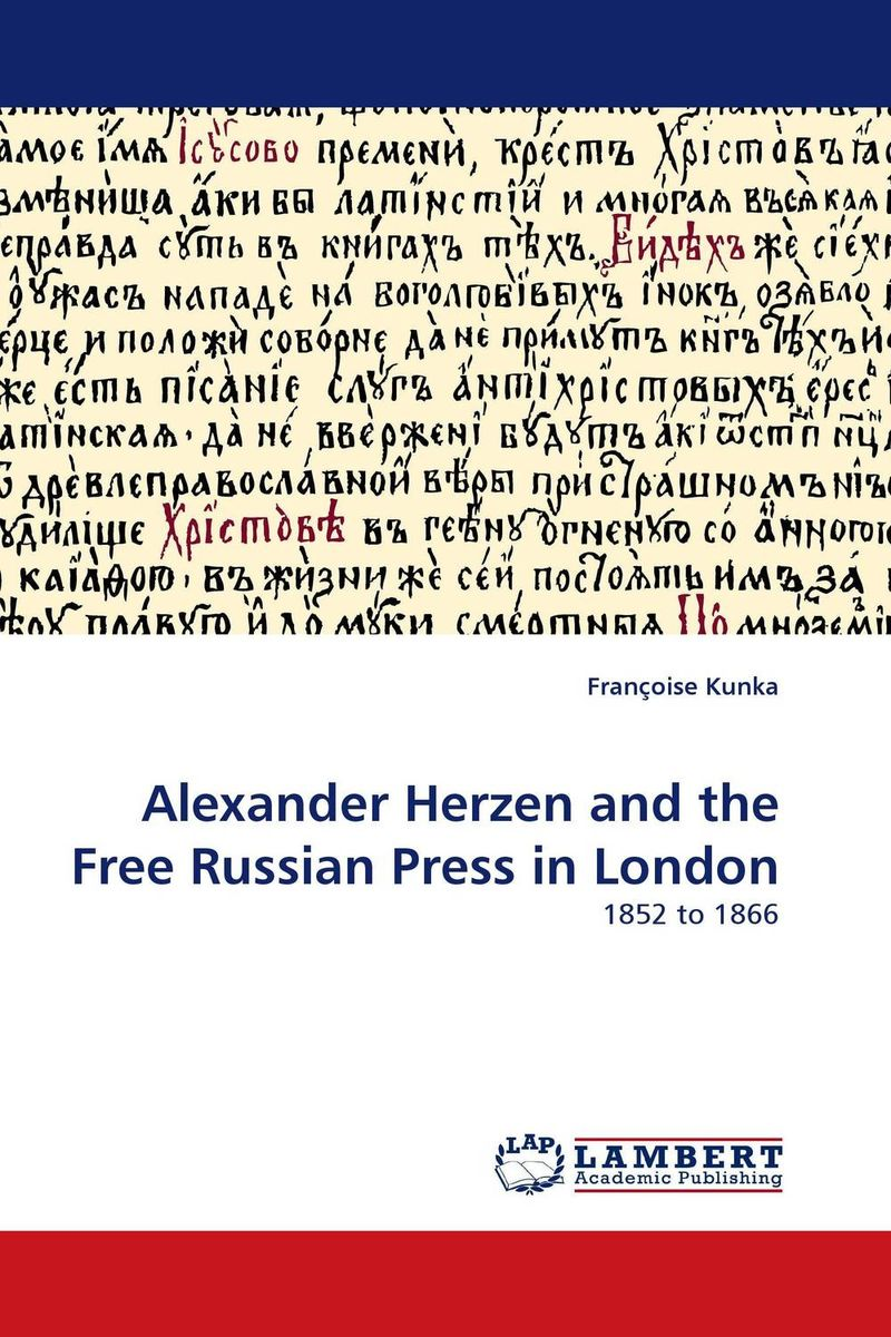 Alexander Herzen and the Free Russian Press in London russian phrase book