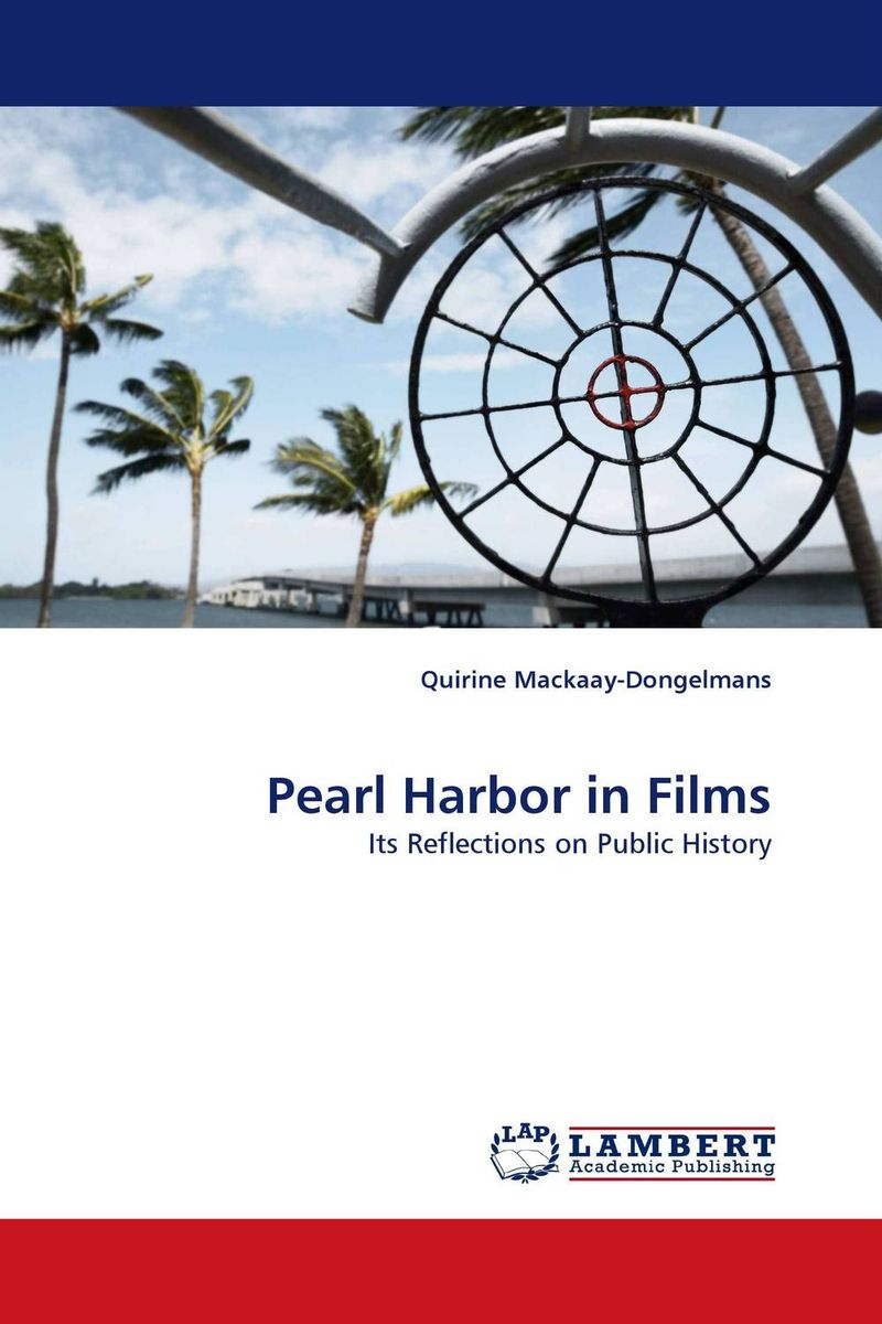 Pearl Harbor in Films robert c keith baltimore harbor – a pictorial history 3e