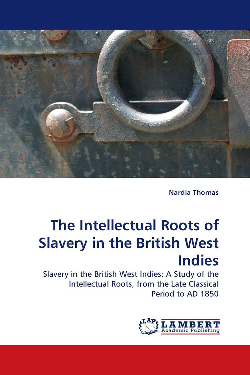 The Intellectual Roots of Slavery in the British West Indies circa толстовка circa originals blue