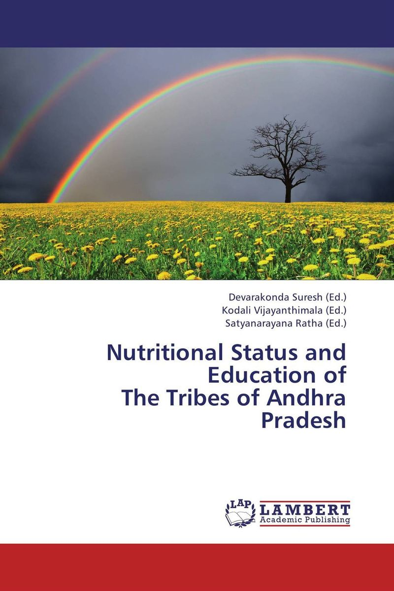 Nutritional Status and Education of  The Tribes of Andhra Pradesh