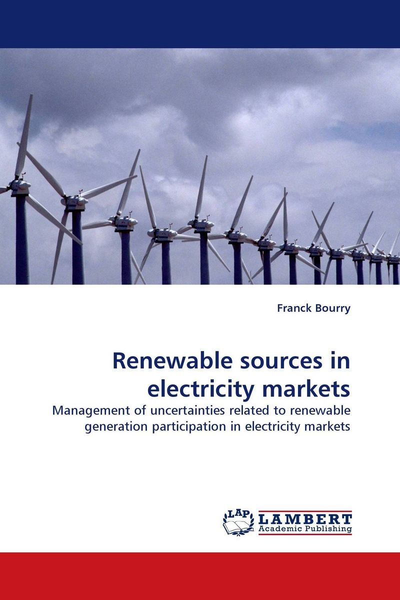 Renewable sources in electricity markets investment costs of renewable electricity technologies