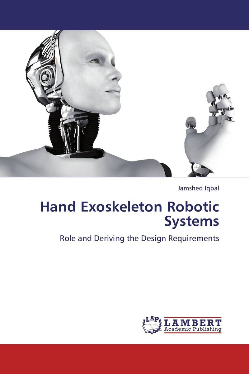 Hand Exoskeleton Robotic Systems peter stone layered learning in multiagent systems – a winning approach to robotic soccer