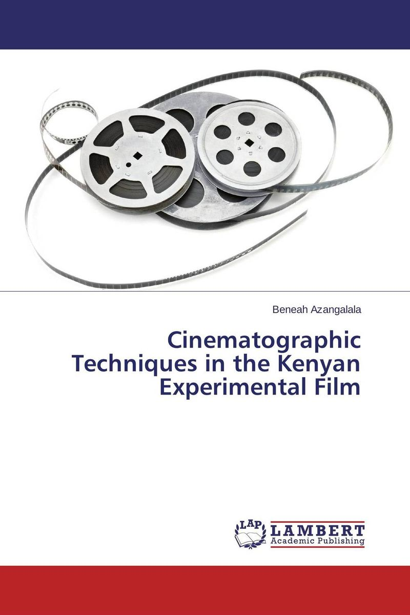 Cinematographic Techniques in the Kenyan Experimental Film the counterlife