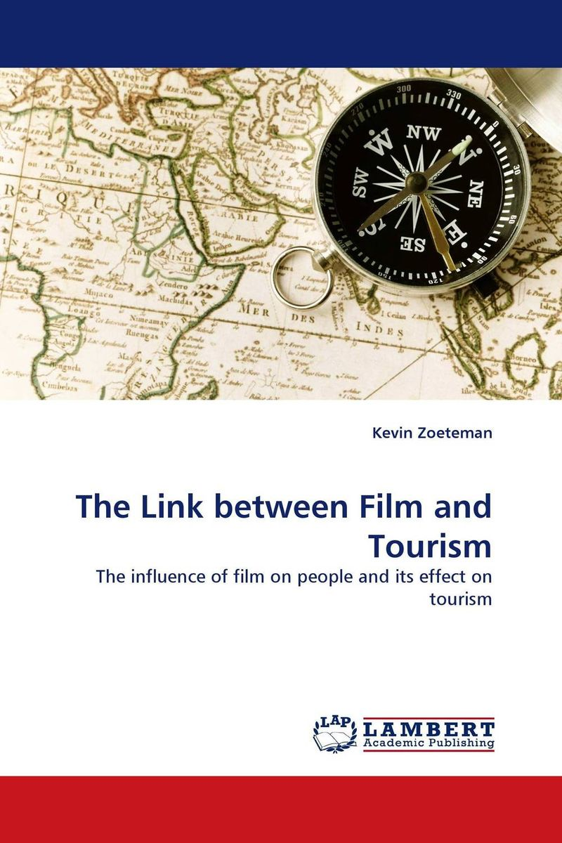 The Link between Film and Tourism film induced tourism
