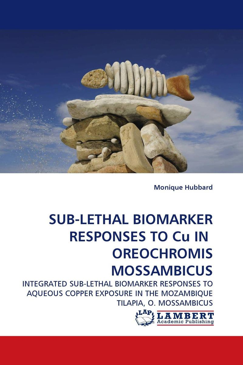 SUB-LETHAL BIOMARKER RESPONSES TO Cu IN  OREOCHROMIS MOSSAMBICUS штукатурка декоративная рогнеда dali decor мокрый шелк 5кг