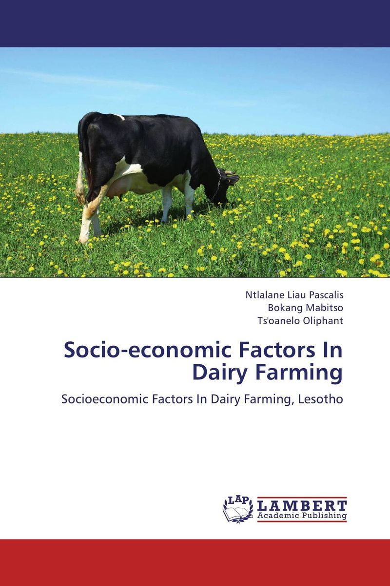 Socio-economic Factors In Dairy Farming socio economic and psychological problems of retirees