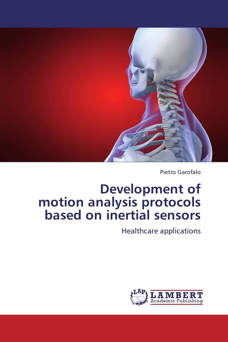 Development of motion analysis protocols based on inertial sensors dc1335b b programmers development systems mr li