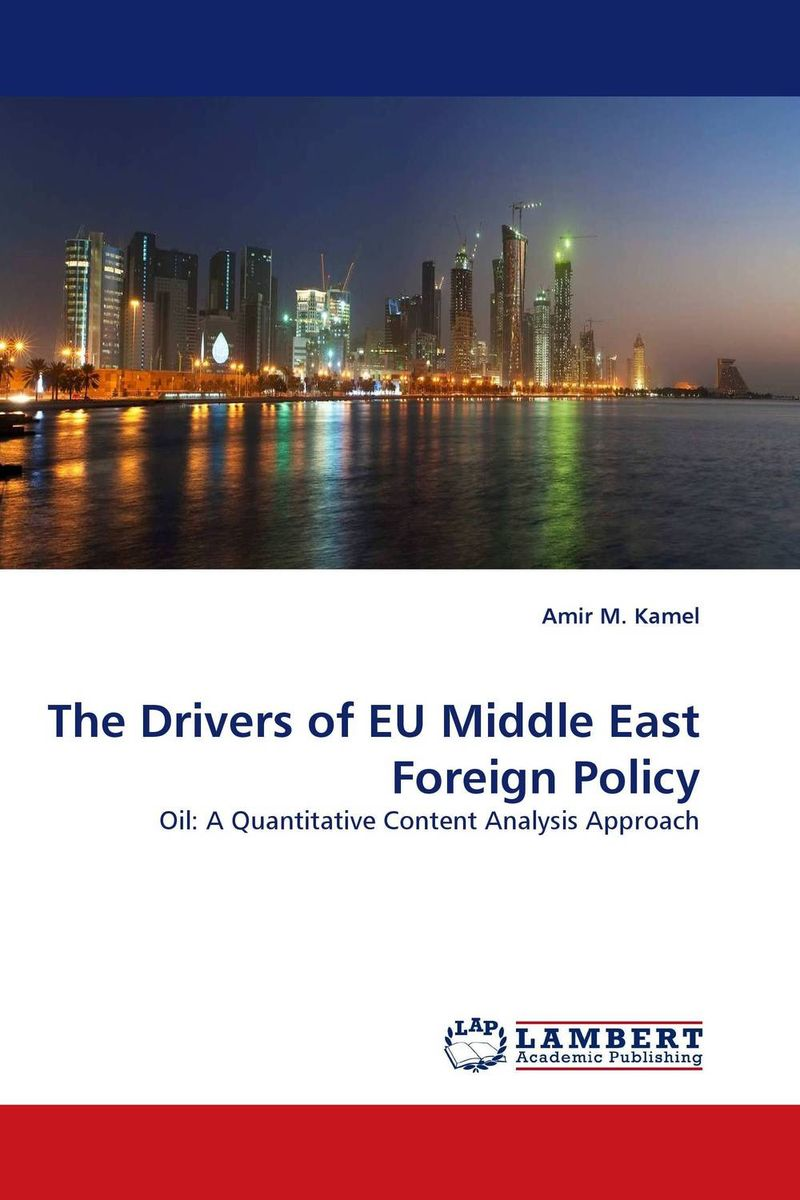 The Drivers of EU Middle East Foreign Policy a comparative study of middle eastern foreign policy and intelligence