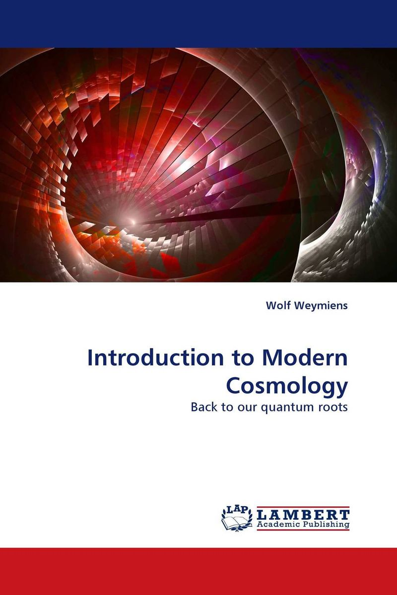 Introduction to Modern Cosmology quantum field theory and the standard model