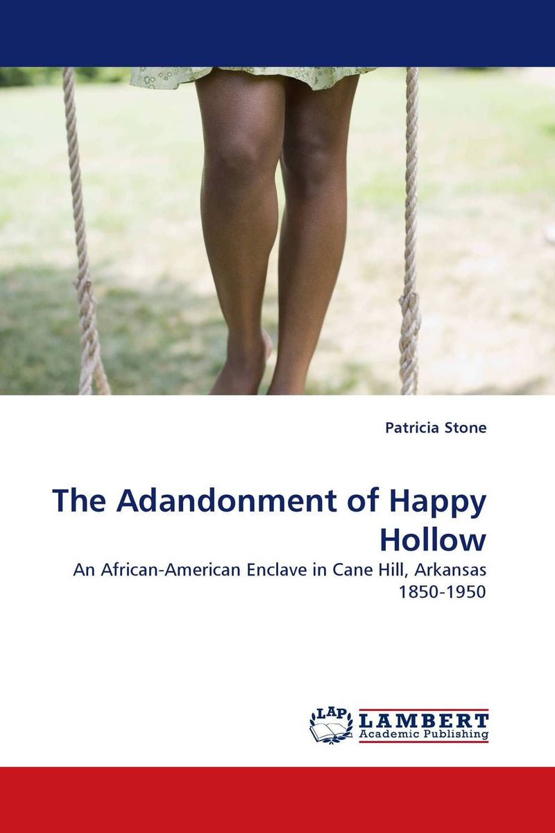 "The Adandonment of Happy Hollow freedom a documentary history of emancipation 1861a€""1867 2 volume set"