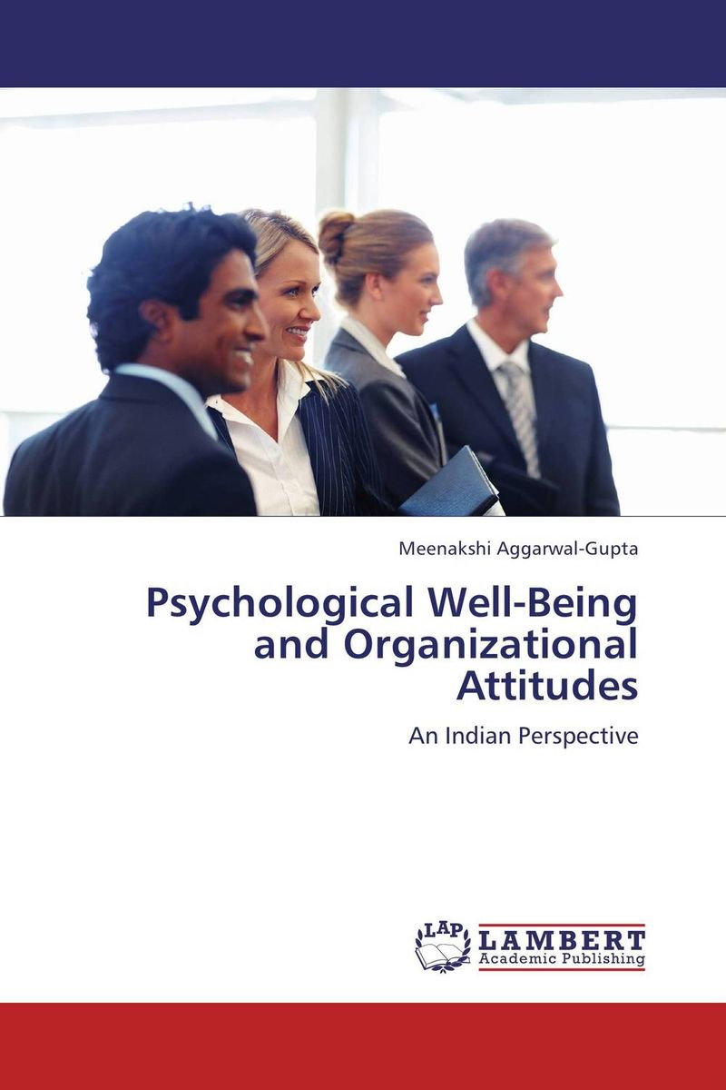 Psychological  Well-Being and Organizational Attitudes marvin tolentino and angelo dullas subjective well being and farming experiences of filipino children