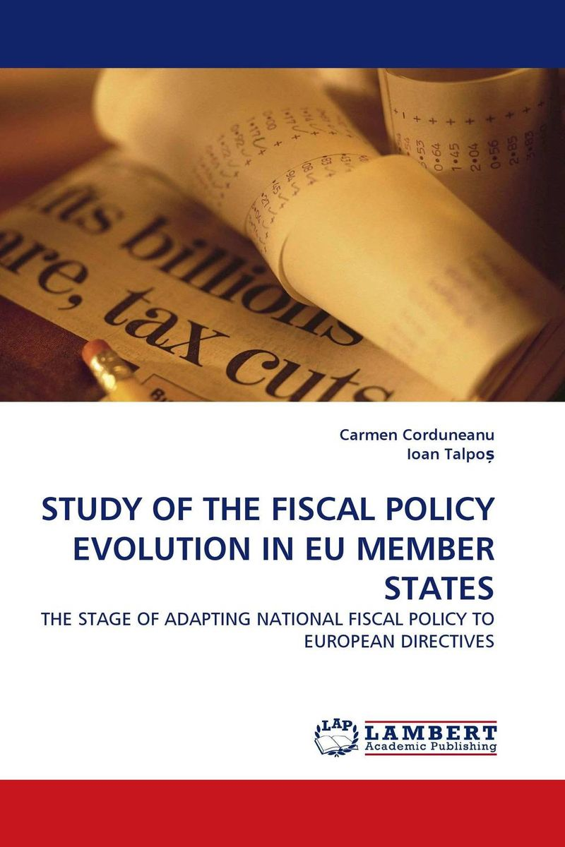 STUDY OF THE FISCAL POLICY EVOLUTION IN EU MEMBER STATES member