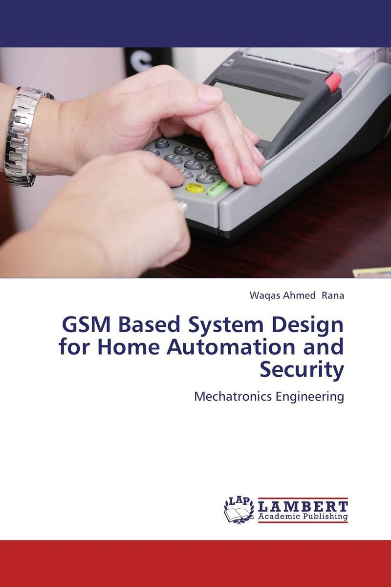 GSM Based System Design for Home Automation and Security home of the gentry