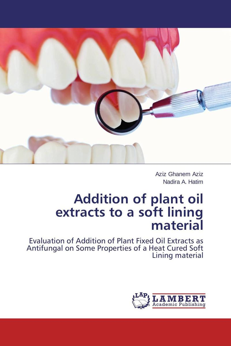 Addition of plant oil extracts to a soft lining material